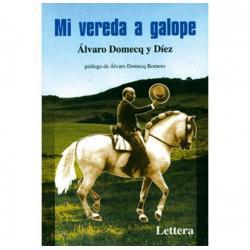 Libro: Mi Vereda A Galope...